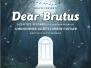2018 Dear Brutus